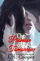 The Promise of Tomorrow ebook by J. S. Cooper