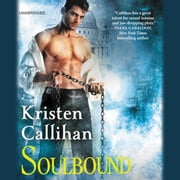 Soulbound - The Darkest London Series: Book 6 audiobook by Kristen Callihan