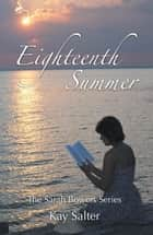 Eighteenth Summer ebook by Kay Salter