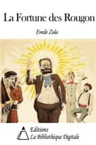 La Fortune des Rougon ebook by Emile Zola
