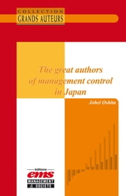 The great authors of management control in Japan ebook by Johei Oshita