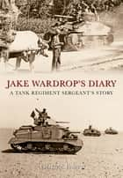 Jake Wardrop's Diary ebook by George Forty