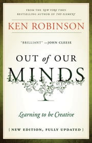Out of Our Minds - Learning to be Creative ebook by Kobo.Web.Store.Products.Fields.ContributorFieldViewModel