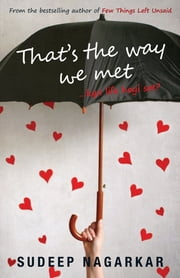 That's The Way We Met ebook by Sudeep Nagarkar