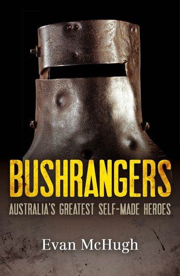 The Bushrangers ebook by Evan McHugh