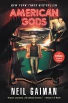 American Gods: The Tenth Anniversary Edition - A Novel eBook by Neil Gaiman