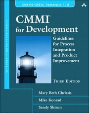 CMMI for Development - Guidelines for Process Integration and Product Improvement ebook by Mary Beth Chrissis,Mike Konrad,Sandra Shrum