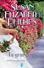 La gran fuga (Golfistas 7) ebook by Susan Elizabeth Phillips