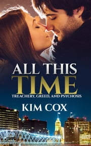 All This Time - Style & Profile Romance Bride Mystery, #1 ebook by Kim Cox