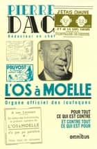 L'Os à moelle eBook by Pierre DAC, Jacques PESSIS
