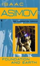 Foundation and Earth ebook by Isaac Asimov