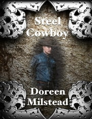 Steel Cowboy ebook by Doreen Milstead