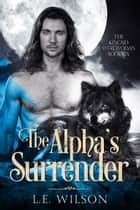 The Alpha's Surrender ebook by
