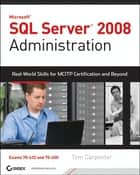 SQL Server 2008 Administration ebook by Tom Carpenter