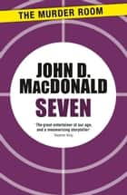 Seven ebook by John D. MacDonald