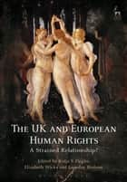 The UK and European Human Rights ebook by Katja S Ziegler,Elizabeth Wicks,Loveday Hodson
