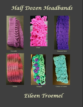 Half Dozen Headbands ebook by Eileen Troemel