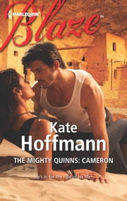 The Mighty Quinns: Cameron ebook by Kate Hoffmann