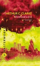 Childhood's End ebook by Sir Arthur C. Clarke