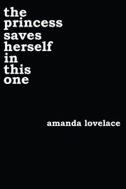 the princess saves herself in this one ebook by Amanda Lovelace, ladybookmad