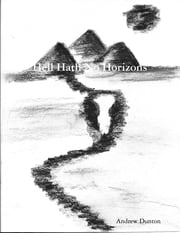 Hell Hath No Horizons ebook by Andrew Dunton