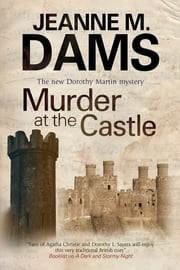 Murder at the Castle ebook by Jeanne M. Dams