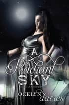 A Radiant Sky ebook by