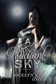A Radiant Sky ebook by Jocelyn Davies