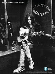 Neil Young Greatest Hits Songbook ebook by Dave Rubin,Neil Young