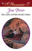 The Latin Lover's Secret Child