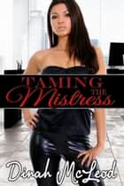 Taming the Mistress eBook by Dinah McLeod