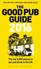 The Good Pub Guide 2016 ebook by Fiona Stapley