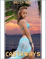 Castaways ebook by Becca Sinh