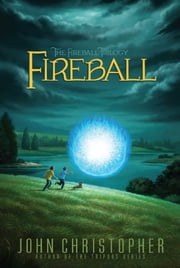 Fireball ebook by John Christopher