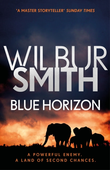 Blue Horizon - The Courtney Series 11 電子書 by Wilbur Smith