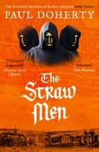 The Straw Men ebook by Paul Doherty