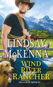Wind River Rancher ebook by Lindsay McKenna