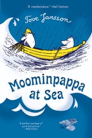Moominpappa at Sea ebook by Tove Jansson,Tove Jansson,Kingsley Hart