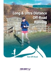 Long and Ultra Distance Off-Road Running ebook by Stuart Ferguson