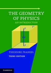 The Geometry of Physics: An Introduction ebook by Frankel, Theodore