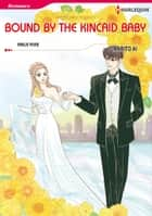 Bound by the Kincaid Baby (Harlequin Comics) - Harlequin Comics ebook by Marito Ai, Emilie Rose