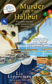 Murder for the Halibut ebook by Liz Lipperman