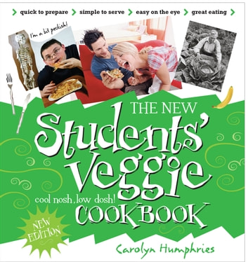 New Students Veggie Cook Book ebook by Carolyn Humphries
