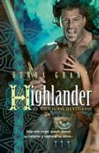 Highlander: el conjuro olvidado ebook by Donna Grant