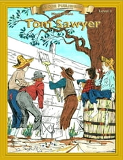 The Adventures of Tom Sawyer - Easy Reading Classics ebook by Mark Twain