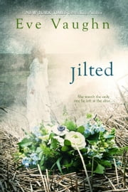 Jilted ebook by Eve Vaughn