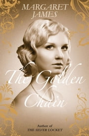 The Golden Chain (Choc Lit) ebook by Margaret James
