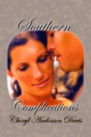 Southern Complications ebook by Cheryl Anderson Davis