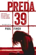 Preda 39 ebook by Paul Finch