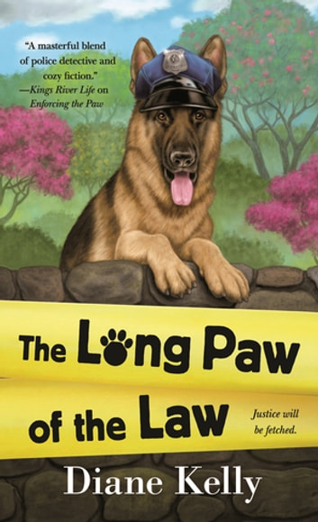 The Long Paw of the Law ebook by Diane Kelly